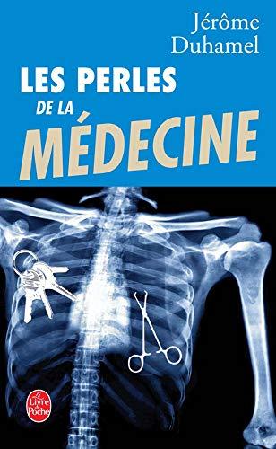9782253114574: Les Perles de La Medecine (Ldp Litterature) (French Edition)