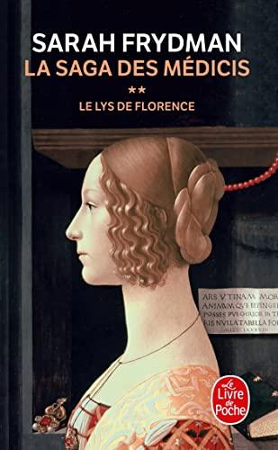 9782253114635: La Saga des Médicis, Tome 2 : Le Lys de Florence