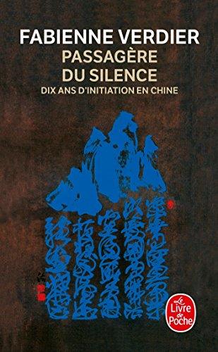 9782253114666: La Passagère du silence (Littérature)