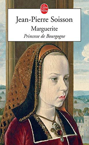 9782253115052: Marguerite, Princesse De Bourgogne (Le Livre de Poche)