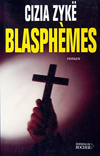 9782253115076: Blasphemes