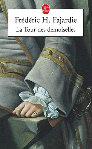 9782253115212: La Tour des demoiselles