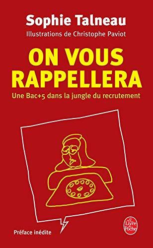 9782253115236: On vous rappellera : Un Bac +5 dans la jungle du recrutement