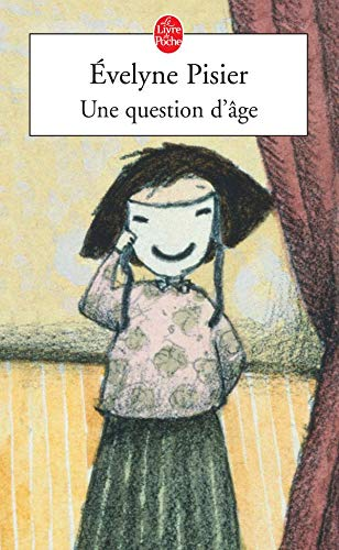 9782253115243: Une Question D'Age (French Edition)