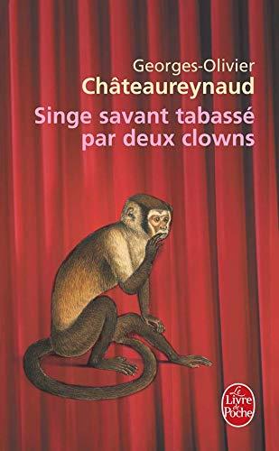 9782253115595: Singe savant tabassé par deux clowns