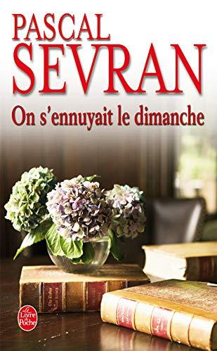 9782253115953: On S'Ennuyait Le Dimanche (French Edition)