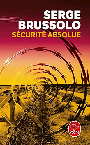 9782253116172: Securite Absolue (Ldp Thrillers) (English and French Edition)