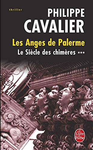 9782253116240: Le Siecle Des Chimeres T03 Anges de Palerme (Ldp Thrillers) (French Edition)