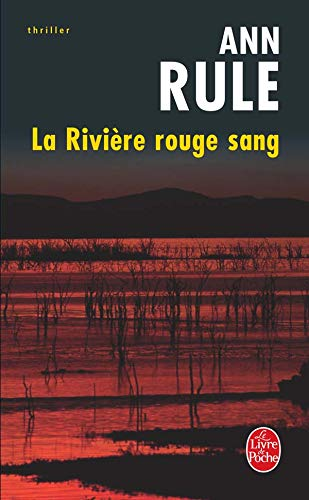 9782253116332: La Riviere Rouge Sang (Ldp Thrillers) (French Edition)
