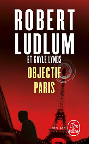 9782253116486: Objectif Paris (Ldp Thrillers) (French Edition)