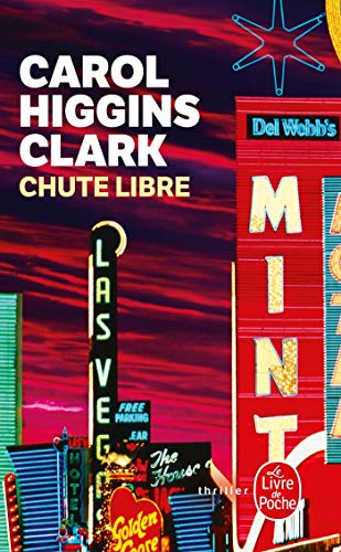 Chute Libre (Ldp Thrillers) (French Edition): Higgins Clark, C