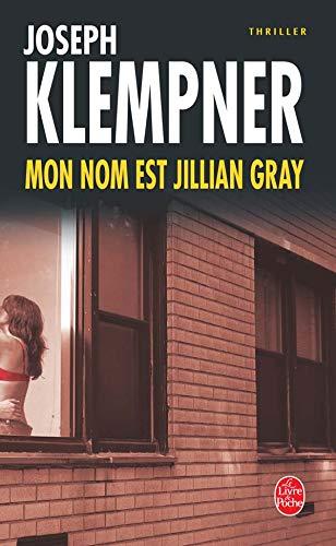 Mon nom est Jillian Gray: Joseph Klempner, France