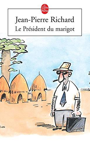 9782253117148: Le président du Marigot