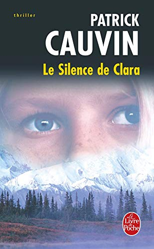 9782253117315: Le Silence de Clara (Ldp Thrillers) (French Edition)