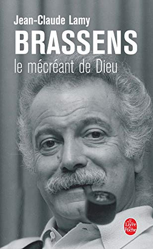 9782253117568: Brassens Le Mecreant de Dieu (Ldp Litterature) (English and French Edition)