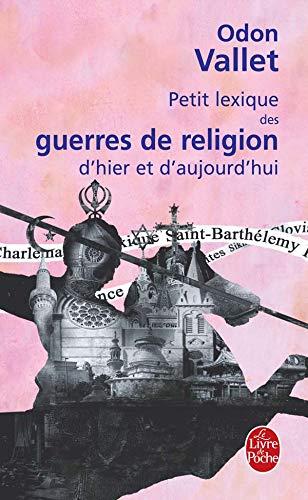 Petit lexique des guerres de religion d'hier: Vallet, Odon