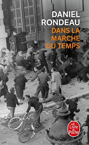9782253117612: Dans La Marche Du Temps (Ldp Litterature) (French Edition)