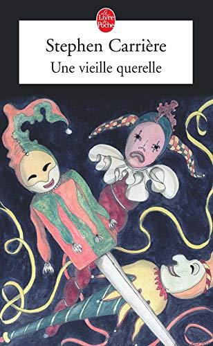 9782253117629: Une Vieille Querelle (French Edition)