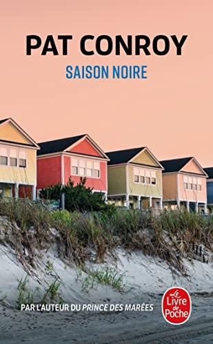 Saison Noire (Ldp Litterature) (French Edition): Conroy, P.