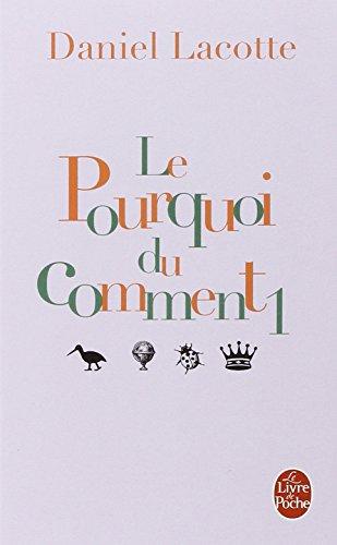 Le Pourquoi Du Comment: 1 (Le Livre: Daniel Lacotte