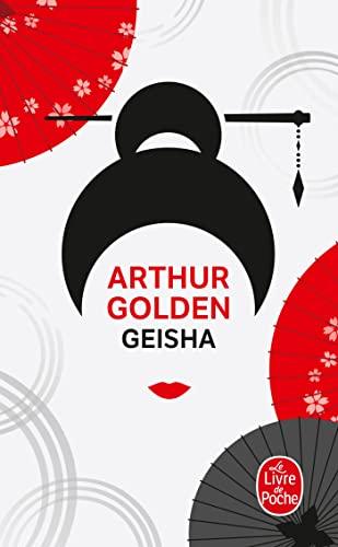 9782253117957: Geisha (Ldp Litterature) (French Edition)
