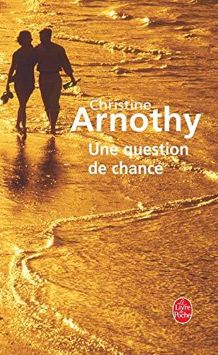 Une Question de Chance (Ldp Litterature) (French Edition): Arnothy, C.