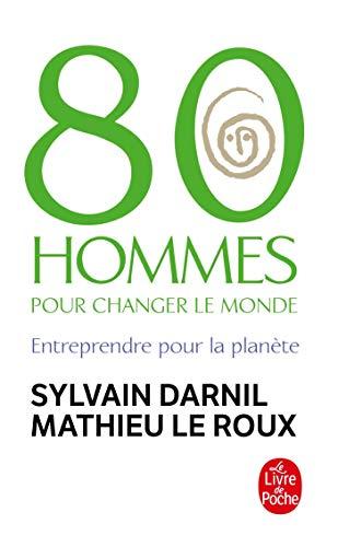 9782253118251: 80 Hommes Pour Changer Le Monde (Ldp Litterature) (French Edition)
