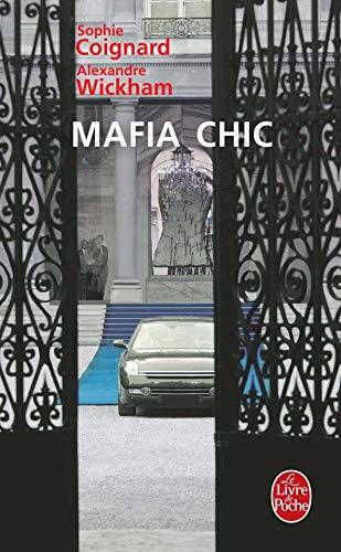 9782253118725: Mafia Chic (Ldp Litterature) (English and French Edition)