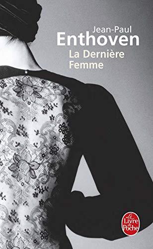 9782253118756: La Dernière Femme