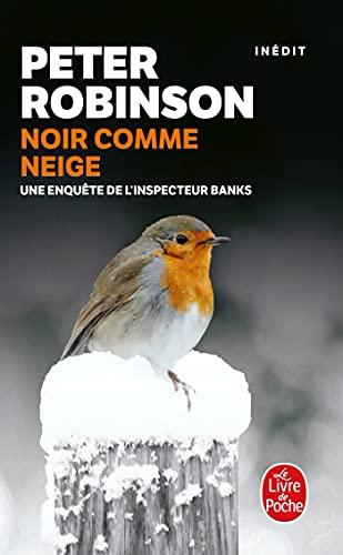 Noir comme neige [Mass Market Paperback] [Feb: Peter Robinson