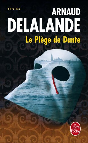 9782253118992: Le Piege De Dante (Ldp Thrillers) (French Edition)