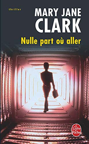 9782253119036: Nulle Part Ou Aller (Ldp Thrillers) (French Edition)
