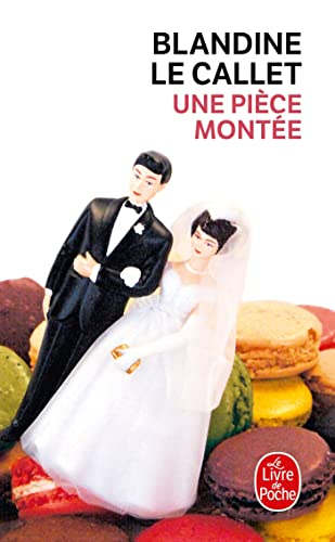 9782253119319: Une pièce montée (French Edition)