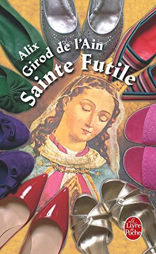 9782253119463: Sainte Futile