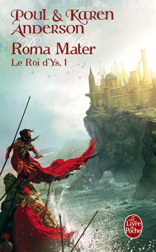 9782253119548: Le Roi d'Ys, Tome 1 : Roma mater