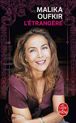 L'Etrangere (Ldp Litterature) (French Edition) (2253119768) by Malika Oufkir