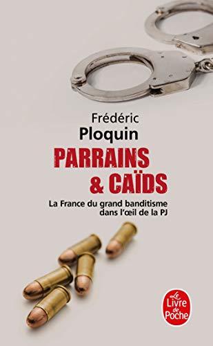9782253120254: Parrains et caïds (Parrains et Caïds, Tome 1)