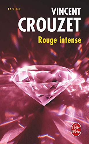 9782253120421: Rouge Intense (Ldp Thrillers) (French Edition)