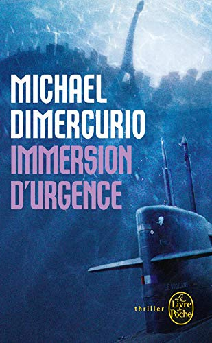 9782253120643: Immersion d'urgence