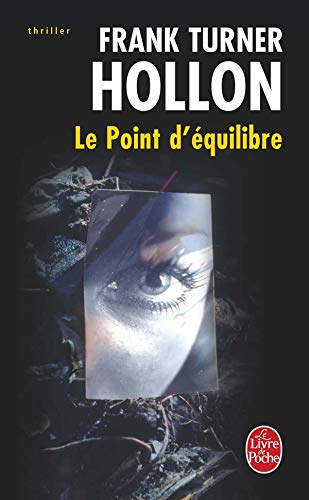 9782253120674: Le Point D Equilibre (Ldp Thrillers) (French Edition)