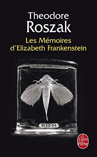 9782253120728: Les Memoires D Elizabeth Frankenstein (Ldp Litt.Fantas) (French Edition)