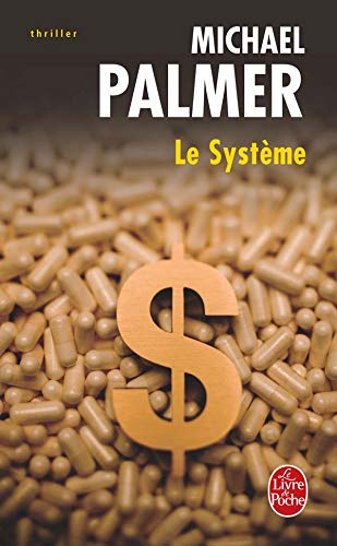 9782253120759: Le Systeme (Ldp Thrillers) (French Edition)