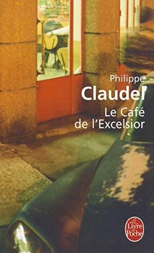 9782253120810: Le Cafe de L'Excelsior (Le Livre de Poche) (French Edition)