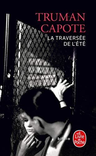 9782253121121: La Traversee de L Ete (Ldp Litterature) (French Edition)