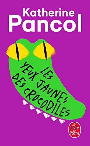 9782253121206: Les Yeux jaunes des crocodiles (Littérature)