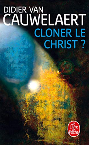 9782253121480: Cloner Le Christ (Ldp Litterature) (French Edition)
