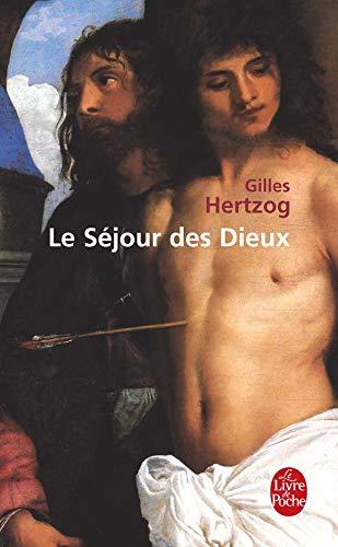 9782253121558: Le Sejour Des Dieux (Ldp Litterature) (French Edition)