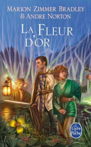 Cycle Du Trillium T03 La Fleur D or (Ldp Fantasy) (French Edition): Andre Norton
