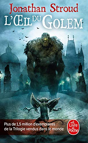 9782253121640: L'Oeil Du Golem (La Trilogie de Bartimeus, Tome 2) (Ldp Fantasy) (French Edition)