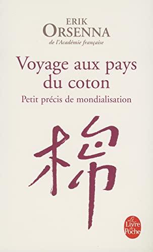 9782253121947: Voyage aux pays du coton : Petit précis de mondialisation
